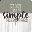 The Good Life - November 2019 Words & Tags - Tag Simple Pleasures