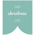 The Good Life: December 2019 Christmas Labels & Words Kit - Label this christmas life