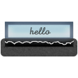 Clear Tabs Kit: Clear Tab - hello