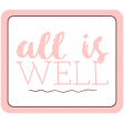 The Good Life - January 2020 Lables & Words - All Is Well