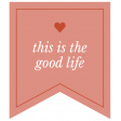 The Good Life - February 2020 Words & Labels - Label This Is The Good Life