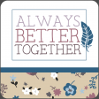 The Good Life - March 2020 Labels & Words - Always Better Together