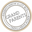 The Good Life - March 2020 Labels & Words - Grandparents Know Everything