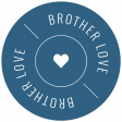 The Good Life - March 2020 Labels & Words - Label Brother Love