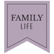 The Good Life - March 2020 Labels & Words - Label Family Life