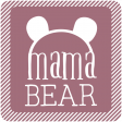 The Good Life - March 2020 Labels & Words - Mama Bear