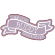 The Good Life - March 2020 Labels & Words - No Buddy Like A Sister