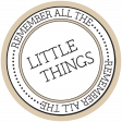 The Good Life - March 2020 Labels & Words - Remember The Little Things