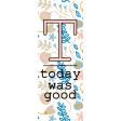 The Good Life - April 2020 Journal Me - Card 03 3x8