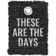 Burlap Word Tags Kit - these are the days