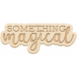 The Good Life - June 2020 Elements - Wood Something Magical