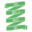 The Good Life - July 2020 Tags & Stickers - Print Sticker This Was A Great Day