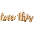The Good Life - October 2020 Elements -  wood word love this