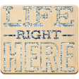 The Good Life: November 2020 Elements Kit - word art life right here