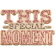 The Good Life: November 2020 Elements Kit - word art this special moment
