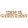 The Good Life: December 2020 Christmas Elements - This Is Christmas Word Art