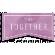 The Good Life 21 Jan Wordart Time Together