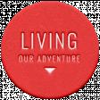 World Traveler Bundle #2 - Elements - Label Foam Living Our Adventure