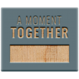 The Good Life: February 2021 Elements Kit - Word - A Moment Together