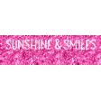 Summer Lovin_Label glitter-Sunshine & smiles