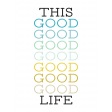 Good Life April 21_Journal me-Wordart-This Good Life-3x4