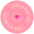 Summer Lovin_Label Circle-This Is Our Life-heart