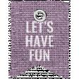 Good Life May 21_Banner Burlap-Let's Have Fun