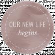 Good Life Feb 21_Circle-Our New Life Begins  Vellum