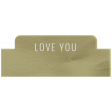 Good Life Feb 21_Tab-Love You  Vellum