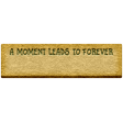 Good Life Feb 21_Tag-A Moment leads to forever  Chipboard