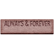 Good Life Feb 21_Tag-Always and forever  Chipboard