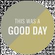 Good Life July 21_Circle Label-Good Day