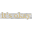 Good Life July 21 Collage_Word-It's Okay-Vellum