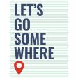 Good Life Sep 21_Journal Card-Let's Go Somewhere  3x4