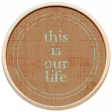 The Good Life: September 2021 Elements Kit - wood this is our life