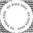 Oregonian Label - We Were Here