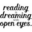 Fine Print Word Art Reading Is Dreaming