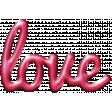 For The Love - Wordart - Love
