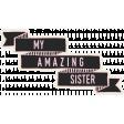 Family Day - Elements - Wordart - Amazing Sister