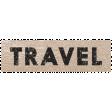 Mixed Media 2 - Elements - Word Art - Travel