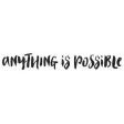 Good Life April - Minikit - Word Art - Anything is Possible