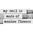 Mixed Media 5 - Elements - - Word Art - My Soul