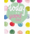 Good Day - Journal Cards - Today a Good Day