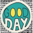 Summer Splash - Stickers - Good Day