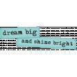 Dream Big Elements Kit - Dream Big Shine Bright