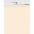Dream Big Cards Kit - Dream a Little Dream