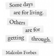 Bad Day - Elements - Word Art - Malcolm Forbes
