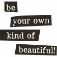 One Of A Kind - Beautiful