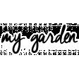Our House Garden,Elements - My Garden