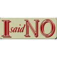 KMRD-Because I Said So-isaidno